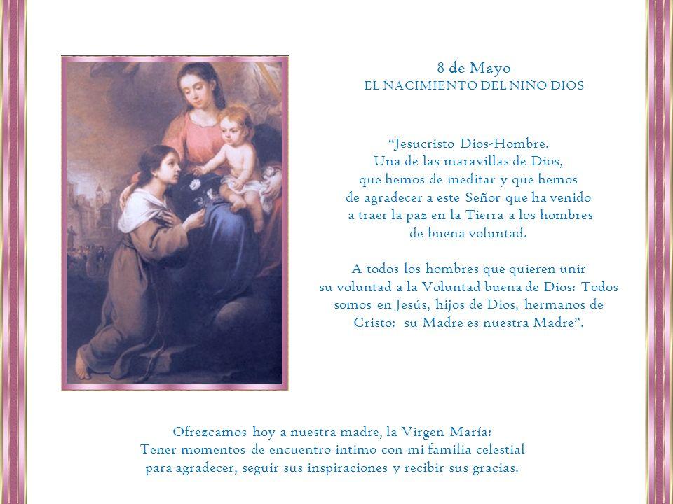 8 de Mayo Jesucristo Dios-Hombre. Una de las maravillas de Dios,