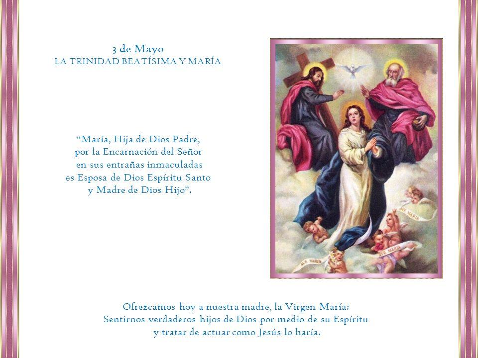 3 de Mayo María, Hija de Dios Padre, por la Encarnación del Señor