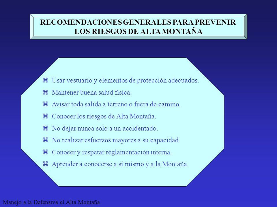RECOMENDACIONES GENERALES PARA PREVENIR LOS RIESGOS DE ALTA MONTAÑA