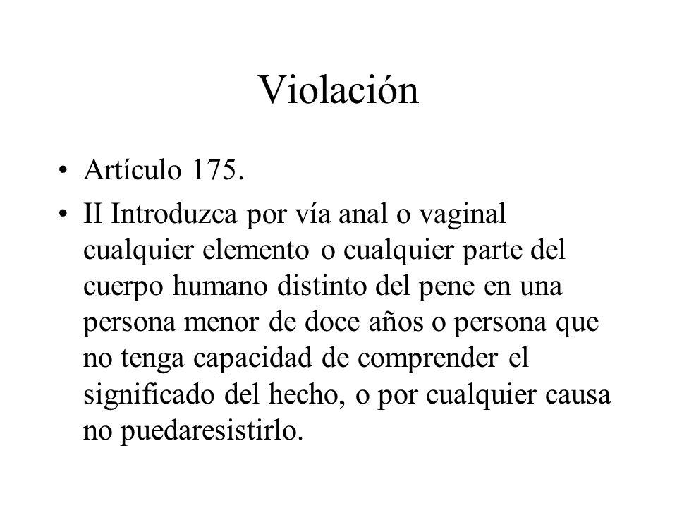 ViolaciónArtículo 175.