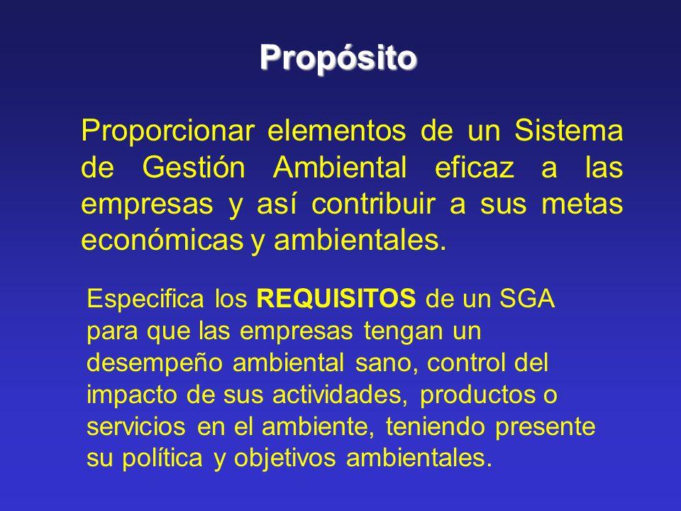 PropósitoProporcionar elementos de un Sistema de Gestión Ambiental eficaz a las empresas y así contribuir a sus metas económicas y ambientales.