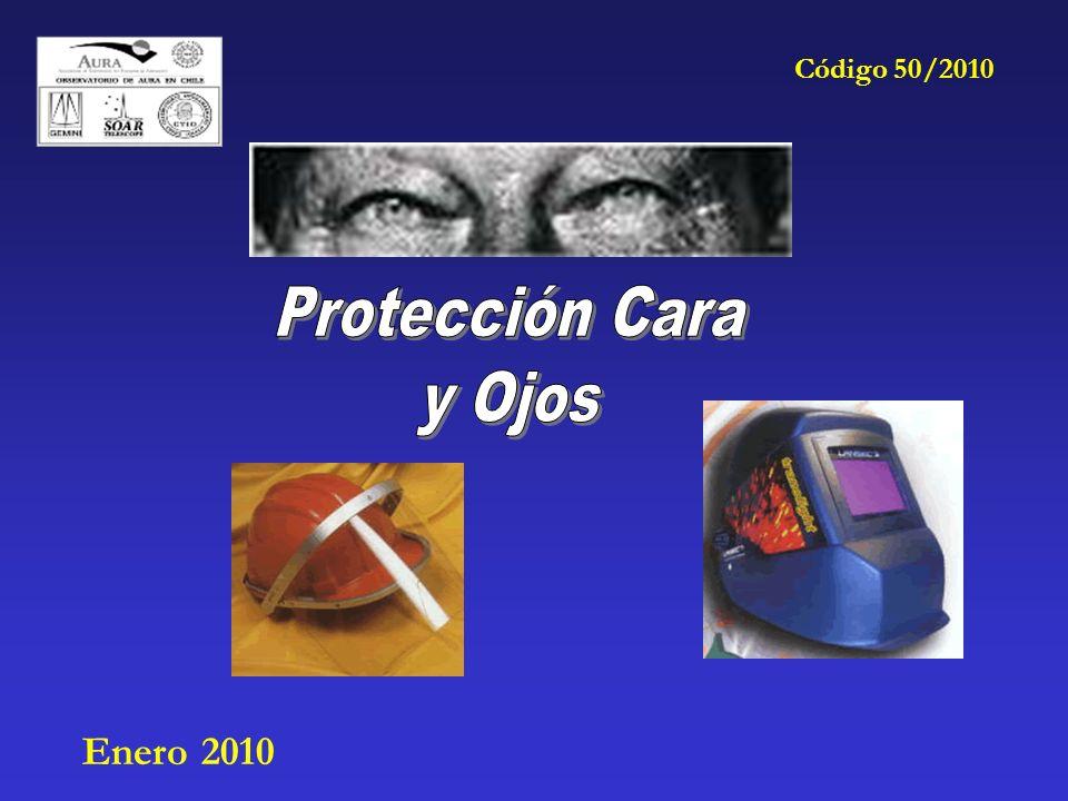 Código 50/2010 Protección Cara y Ojos Enero 2010