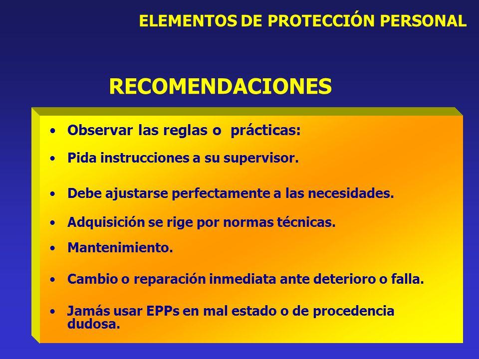 RECOMENDACIONES ELEMENTOS DE PROTECCIÓN PERSONAL
