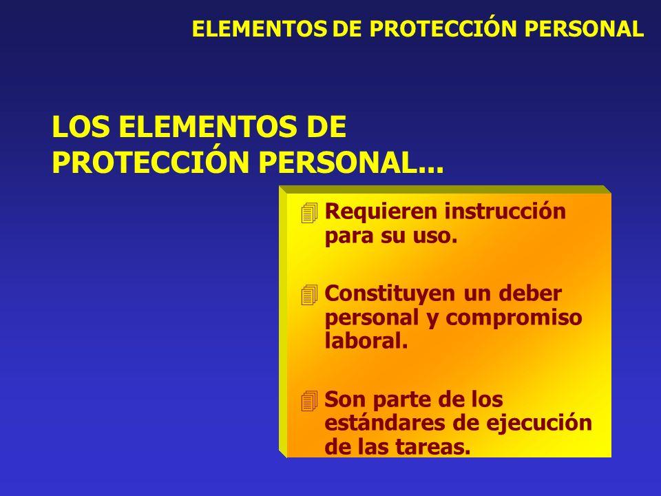 LOS ELEMENTOS DE PROTECCIÓN PERSONAL...