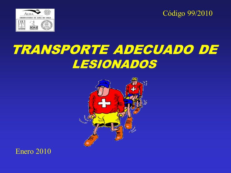 TRANSPORTE ADECUADO DE LESIONADOS