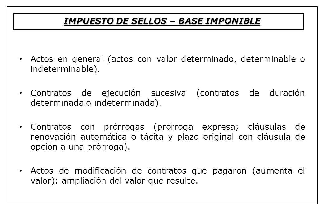 IMPUESTO DE SELLOS – BASE IMPONIBLE