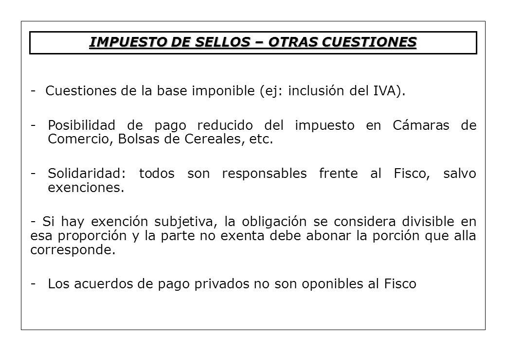 IMPUESTO DE SELLOS – OTRAS CUESTIONES
