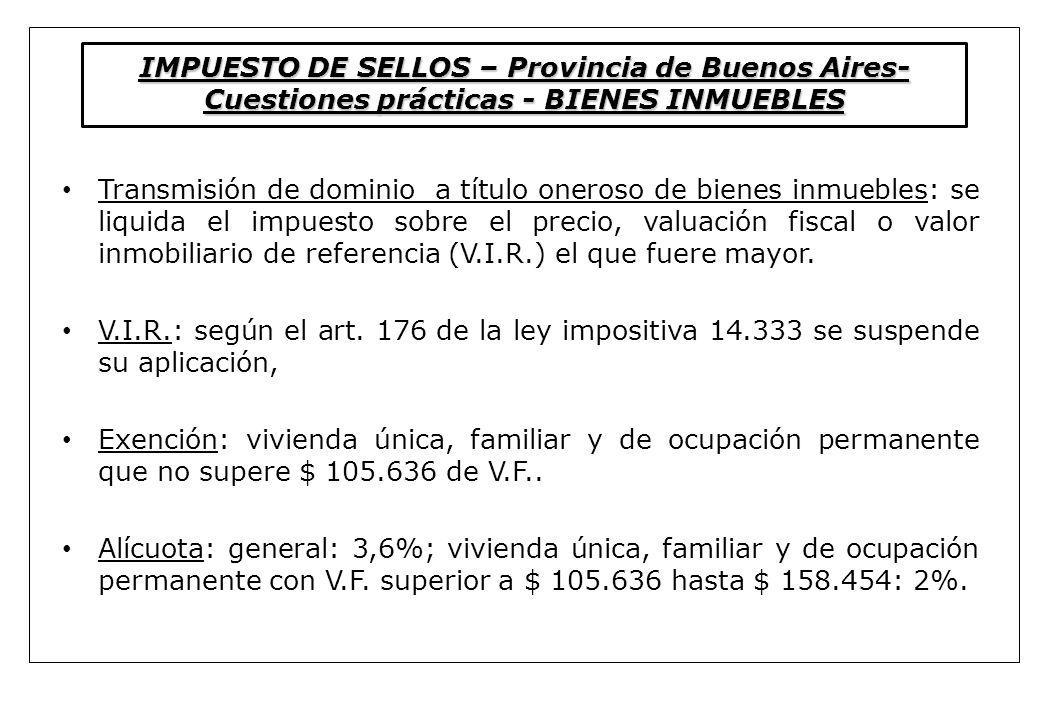 IMPUESTO DE SELLOS – Provincia de Buenos Aires-Cuestiones prácticas - BIENES INMUEBLES