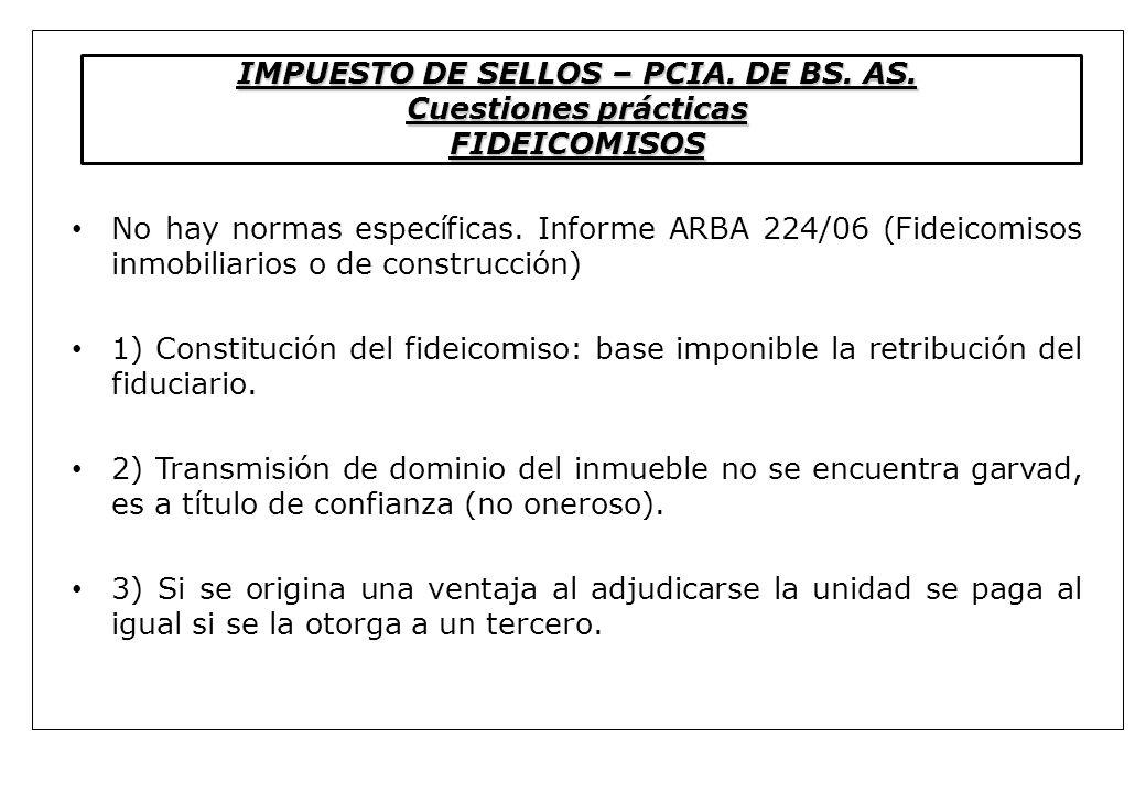 IMPUESTO DE SELLOS – PCIA. DE BS. AS. Cuestiones prácticas FIDEICOMISOS