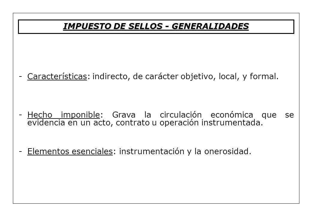 IMPUESTO DE SELLOS - GENERALIDADES
