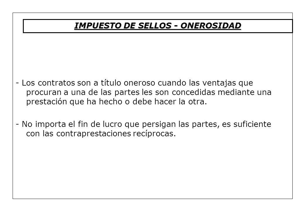 IMPUESTO DE SELLOS - ONEROSIDAD