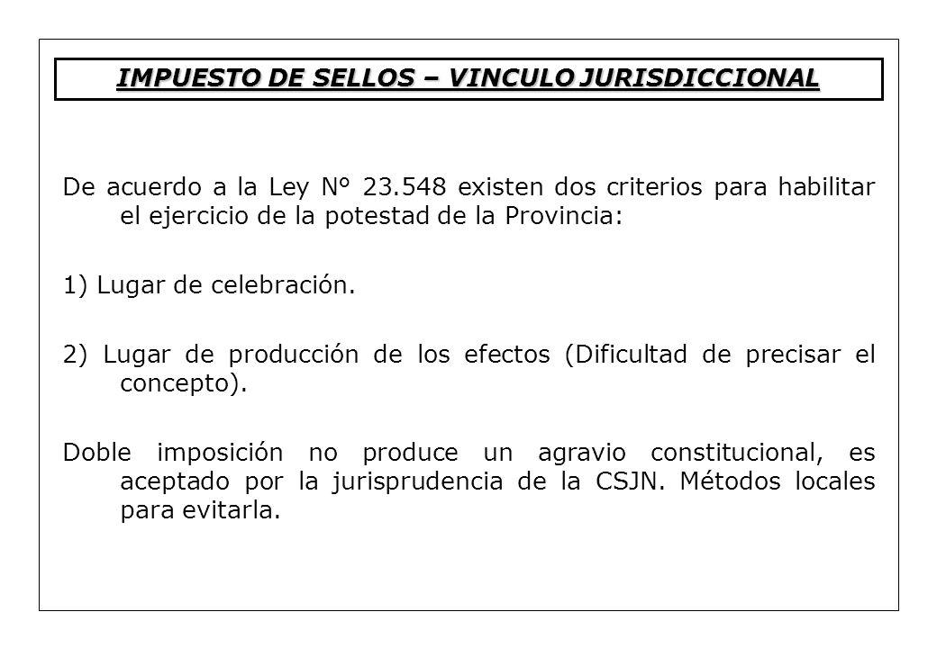 IMPUESTO DE SELLOS – VINCULO JURISDICCIONAL