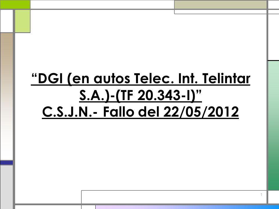 DGI (en autos Telec. Int. Telintar S. A. )-(TF 20. 343-I) C. S. J. N
