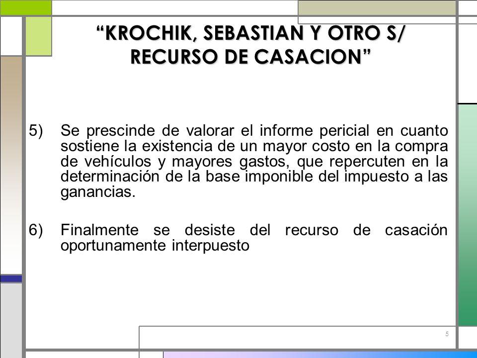KROCHIK, SEBASTIAN Y OTRO S/ RECURSO DE CASACION