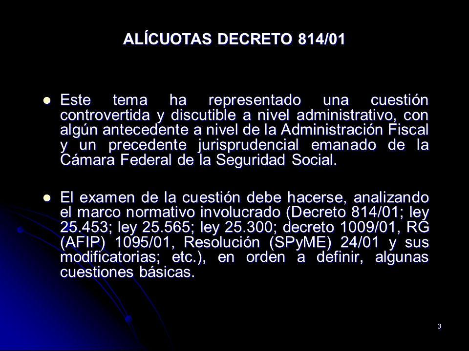 ALÍCUOTAS DECRETO 814/01