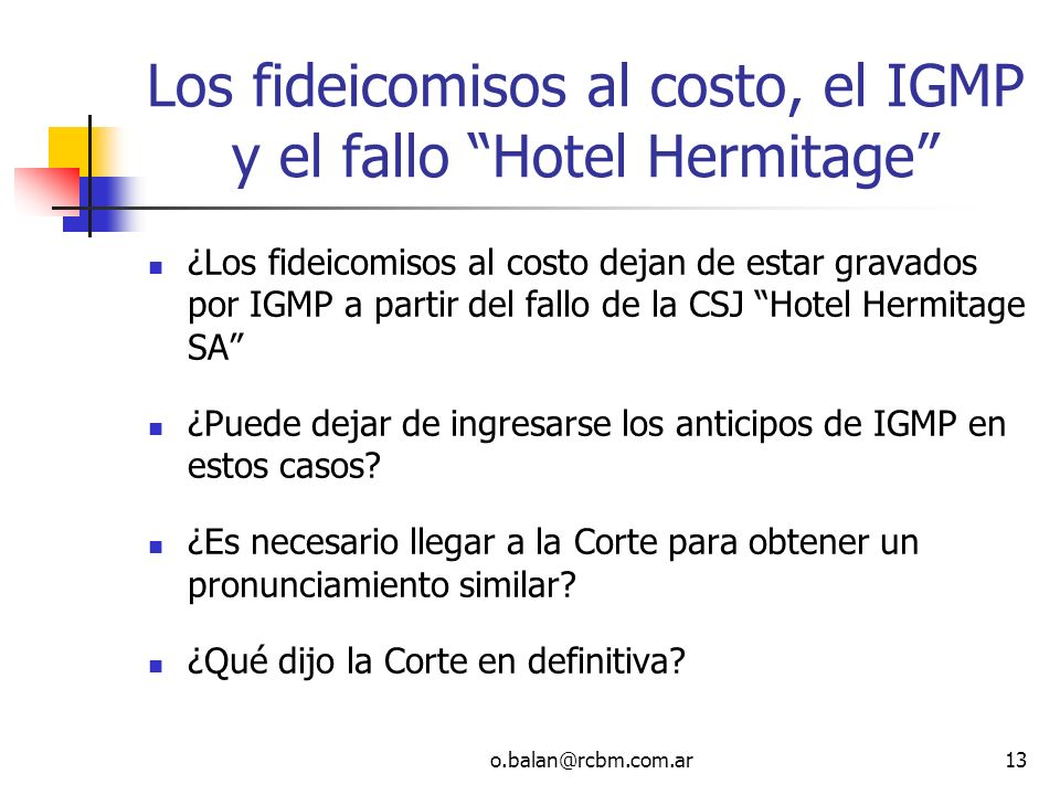 Los fideicomisos al costo, el IGMP y el fallo Hotel Hermitage