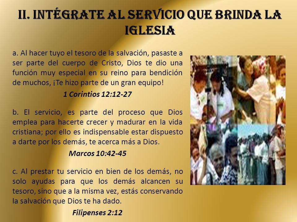 iI. Intégrate al servicio que brinda la iglesia