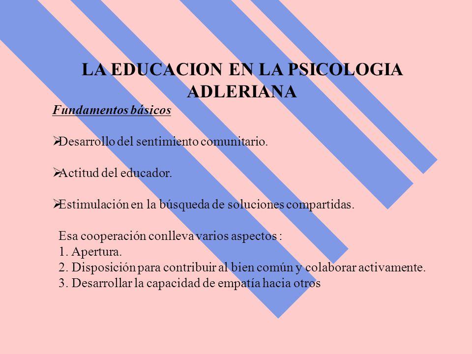 LA EDUCACION EN LA PSICOLOGIA ADLERIANA