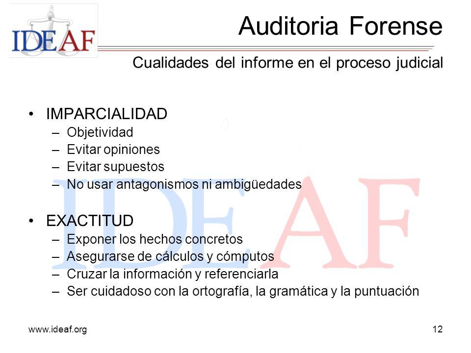Auditoria Forense Cualidades del informe en el proceso judicial