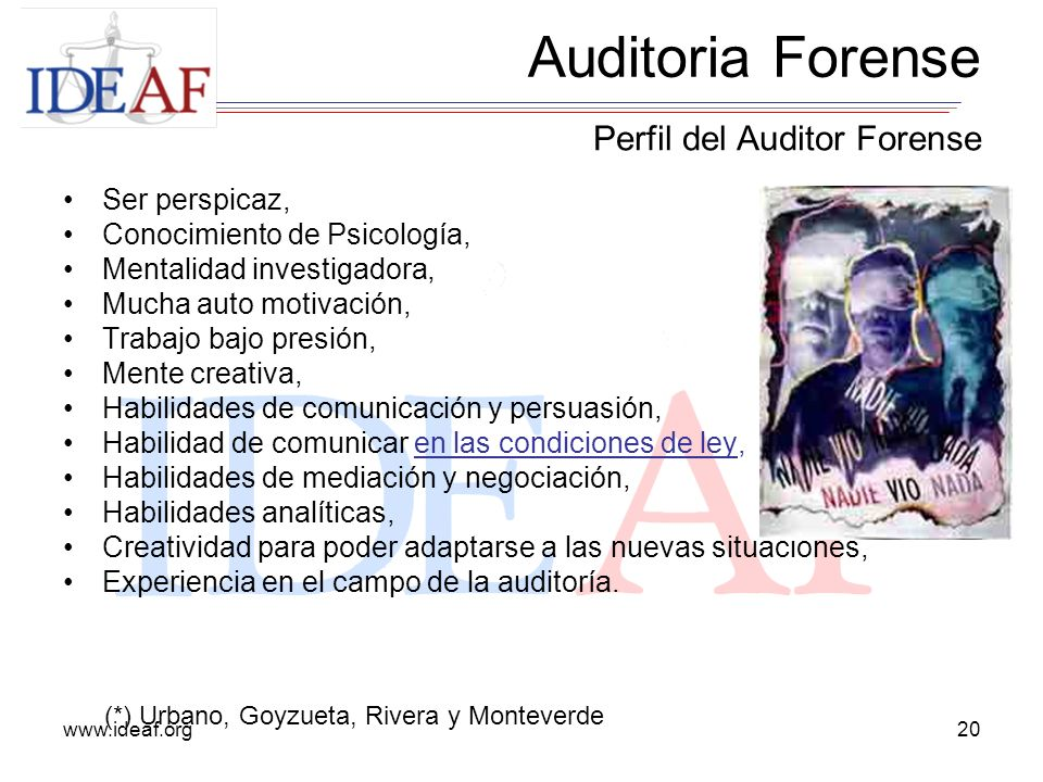 Auditoria Forense Perfil del Auditor Forense Ser perspicaz,