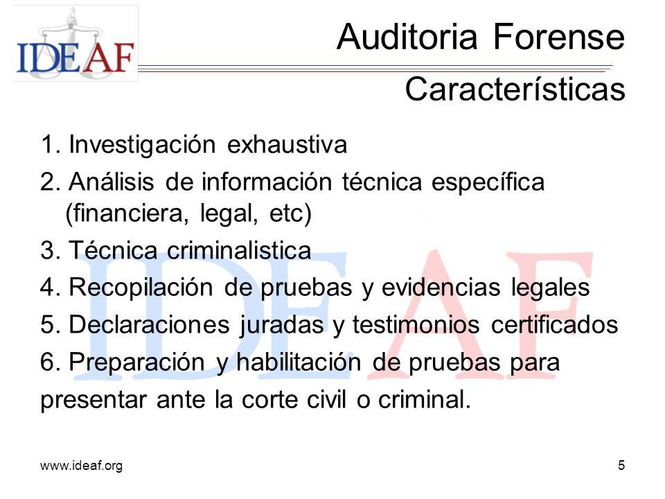 Auditoria Forense Características 1. Investigación exhaustiva