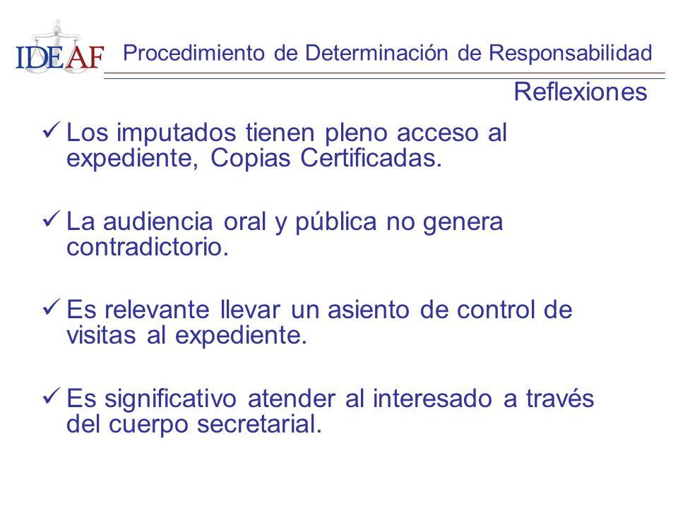Los imputados tienen pleno acceso al expediente, Copias Certificadas.