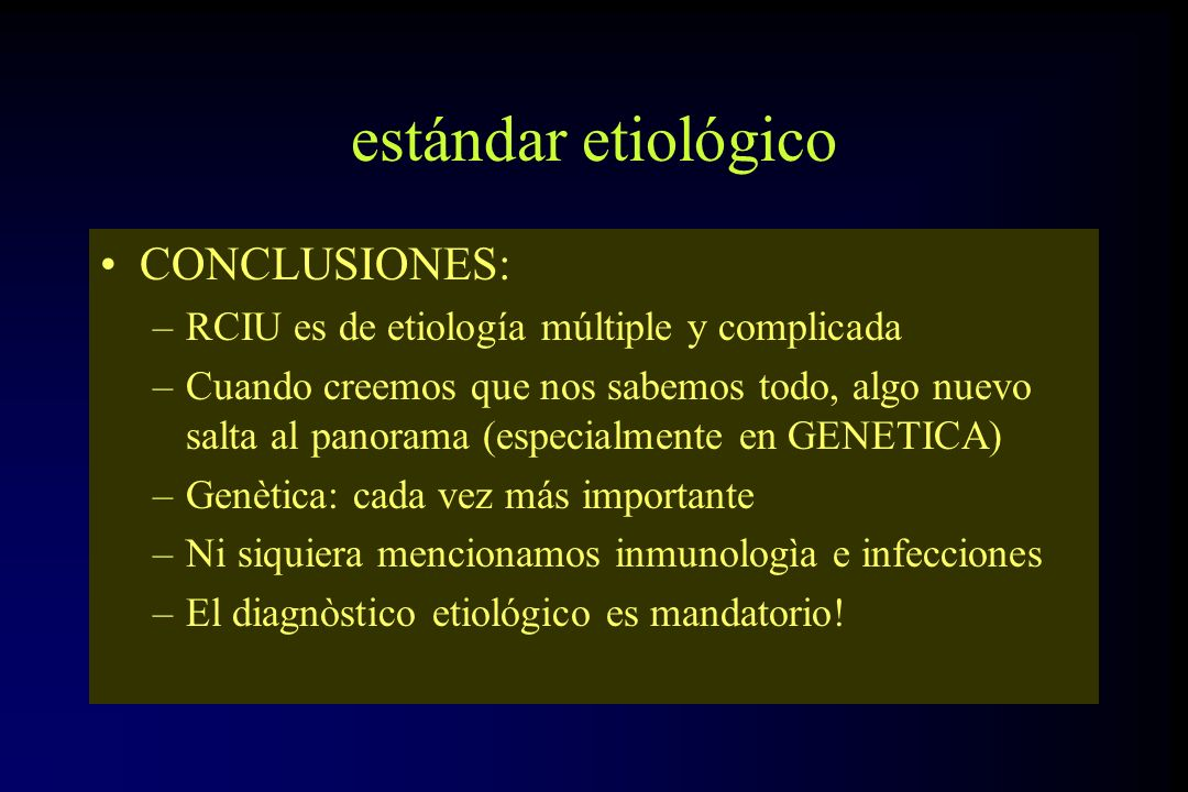estándar etiológico CONCLUSIONES: