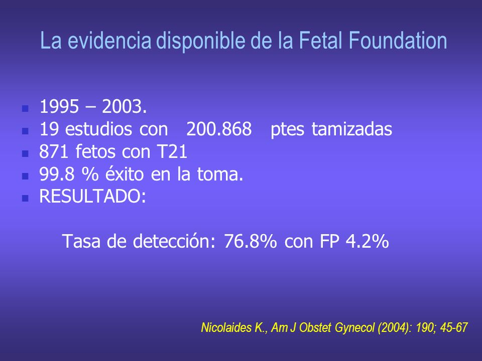 La evidencia disponible de la Fetal Foundation