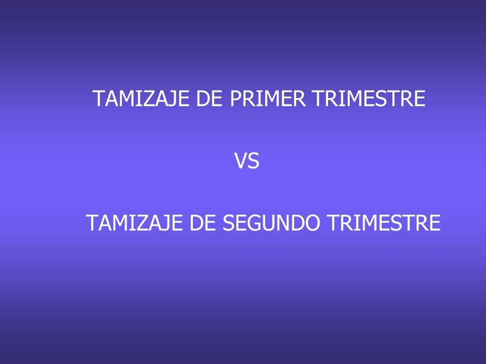 TAMIZAJE DE PRIMER TRIMESTRE