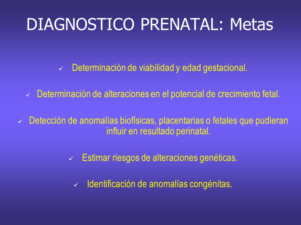 DIAGNOSTICO PRENATAL: Metas