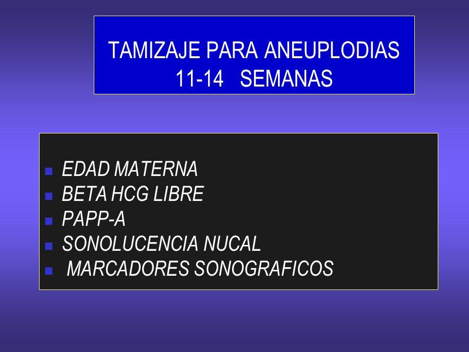 TAMIZAJE PARA ANEUPLODIAS 11-14 SEMANAS