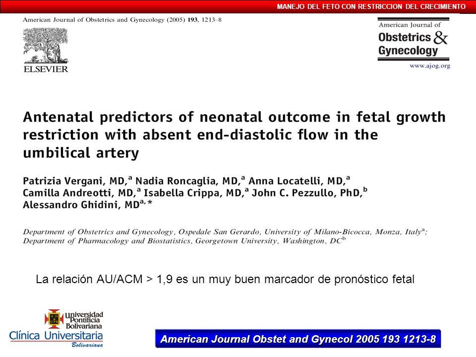 La relación AU/ACM > 1,9 es un muy buen marcador de pronóstico fetal