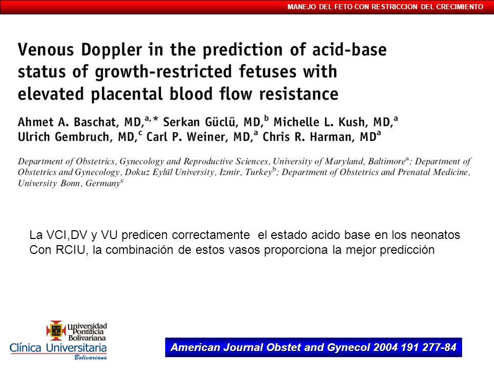 La VCI,DV y VU predicen correctamente el estado acido base en los neonatos