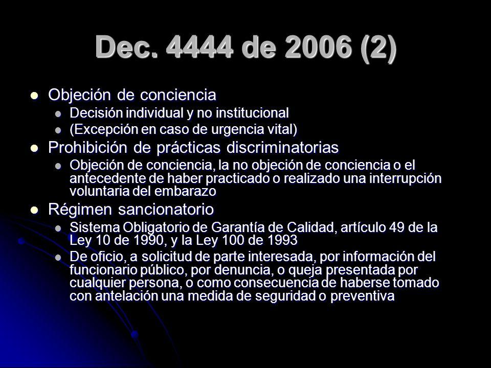 Dec. 4444 de 2006 (2) Objeción de conciencia