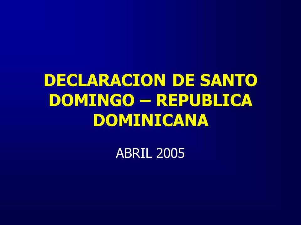 DECLARACION DE SANTO DOMINGO – REPUBLICA DOMINICANA