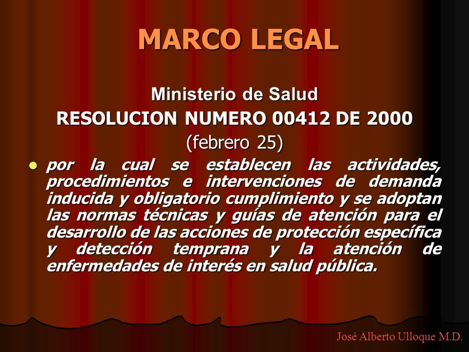 MARCO LEGAL Ministerio de Salud RESOLUCION NUMERO 00412 DE 2000