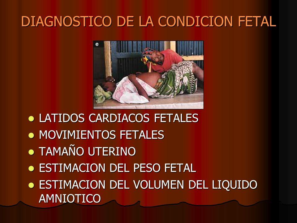 DIAGNOSTICO DE LA CONDICION FETAL