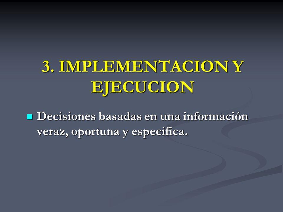 3. IMPLEMENTACION Y EJECUCION