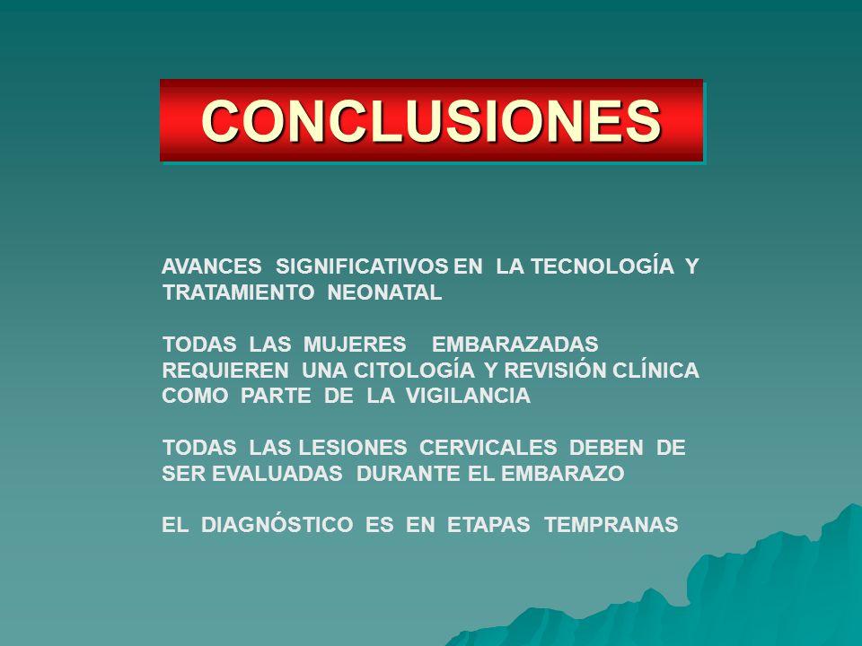 CONCLUSIONES AVANCES SIGNIFICATIVOS EN LA TECNOLOGÍA Y TRATAMIENTO NEONATAL.