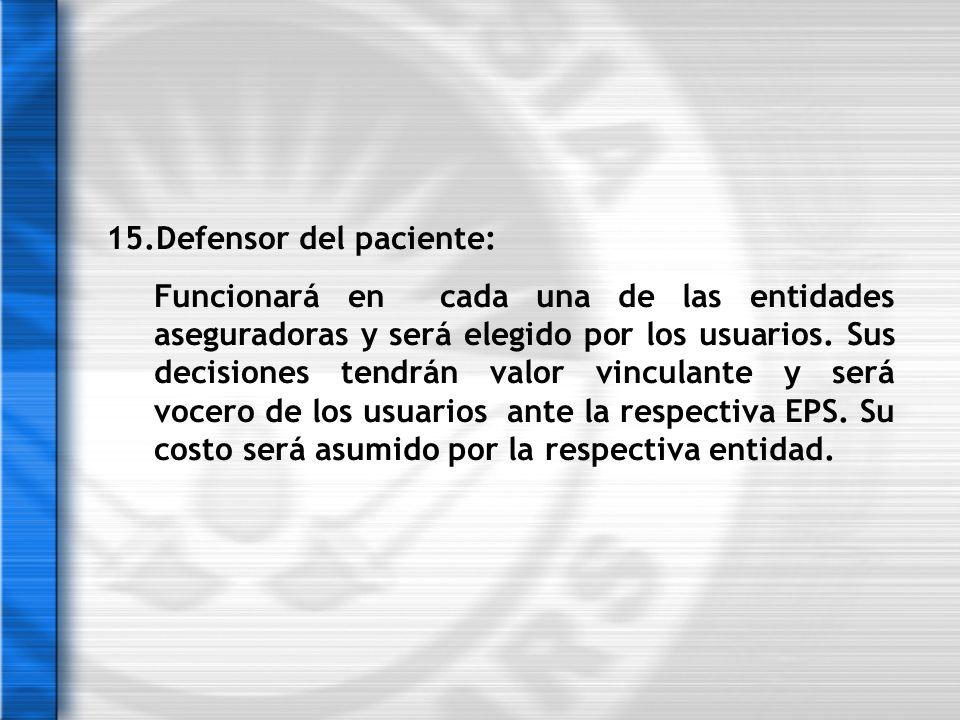 15.Defensor del paciente: