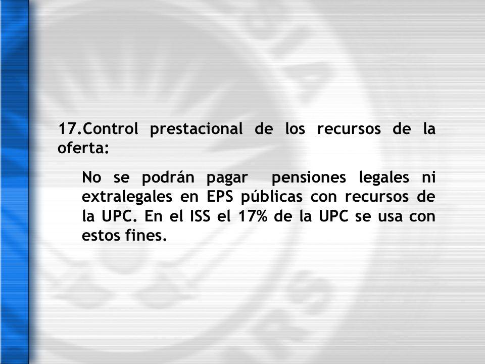 17.Control prestacional de los recursos de la oferta: