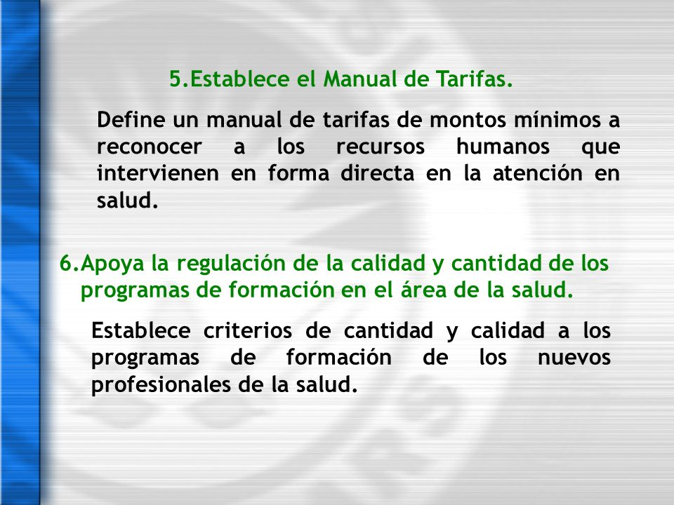 5.Establece el Manual de Tarifas.