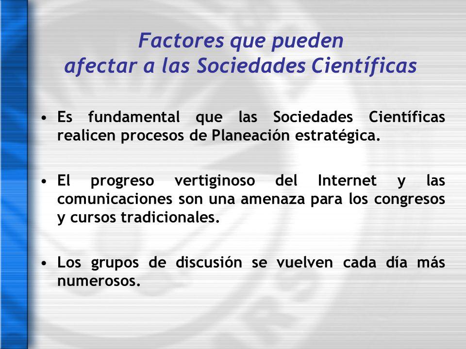 Factores que pueden afectar a las Sociedades Científicas