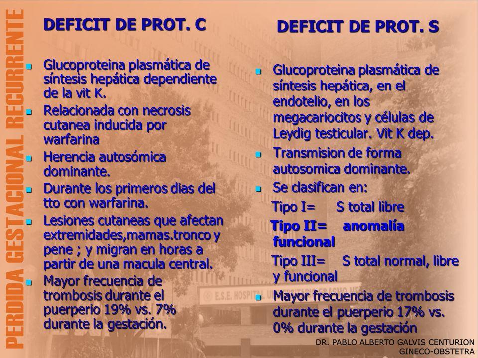 DEFICIT DE PROT. C DEFICIT DE PROT. S
