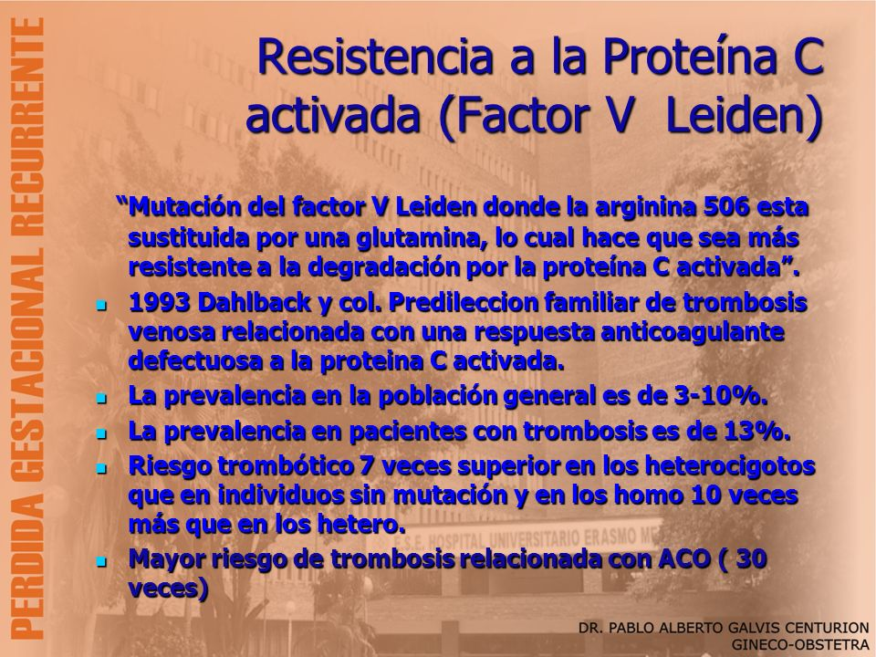 Resistencia a la Proteína C activada (Factor V Leiden)