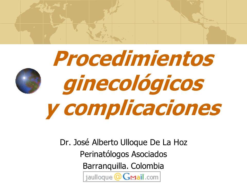 Procedimientos ginecológicos y complicaciones