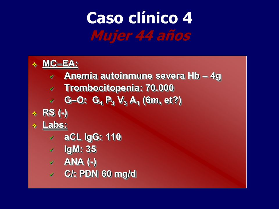 Caso clínico 4 Mujer 44 años