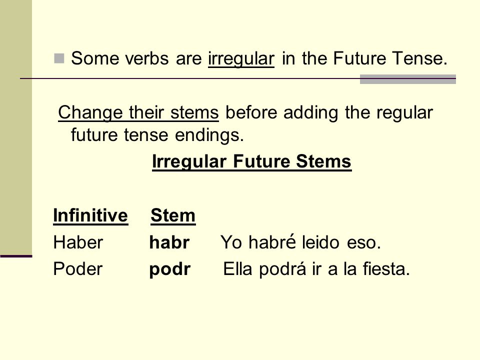 Irregular Future Stems
