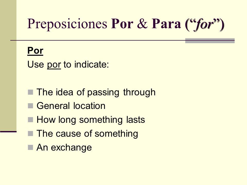 Preposiciones Por & Para ( for )