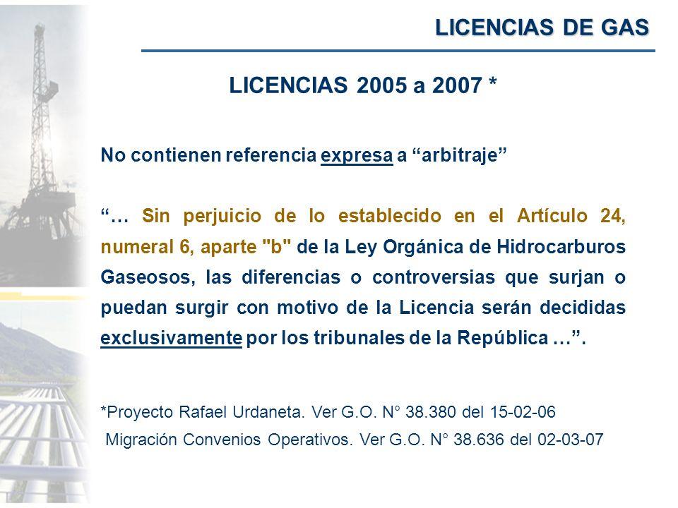 LICENCIAS DE GAS LICENCIAS 2005 a 2007 *
